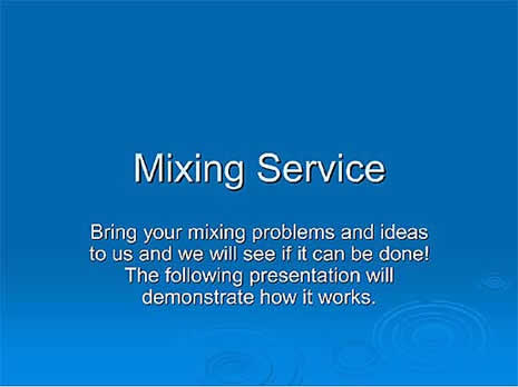 Mixing Service
